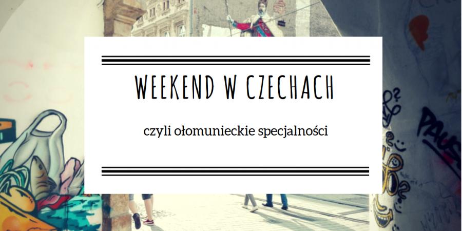 Weekend w Czechach