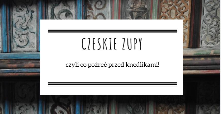 czeskie zupy