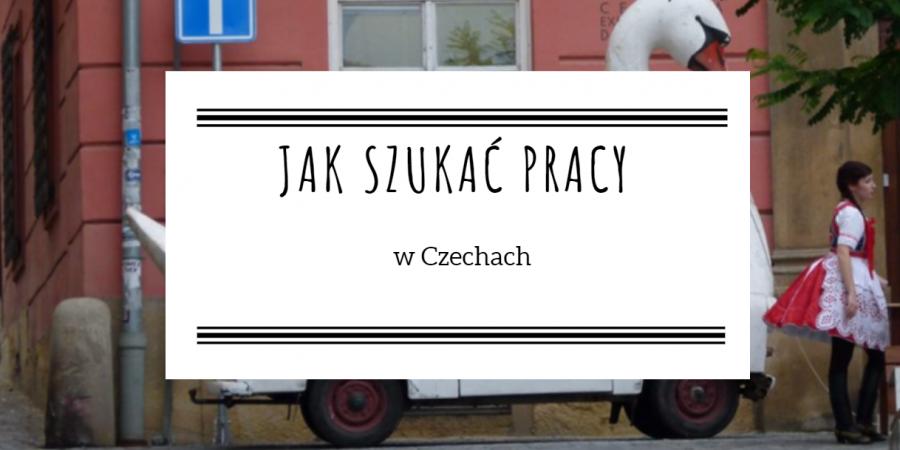 Jak szukać pracy w Czechach
