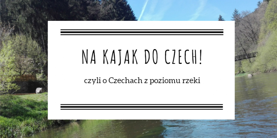 Na kajak do Czech!
